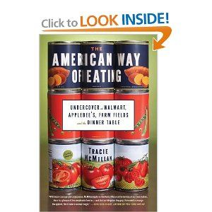 The American Way of Eating  By: Tracie McMillan