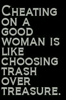 Cheating On A Good Woman Cheater Quotes Questions To Ask Your Boyfriend Cheating Quotes