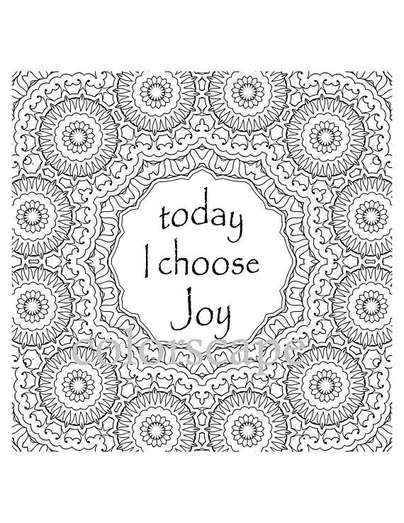 Printable Coloring Page Inspirational Quote Today I Choose Joy