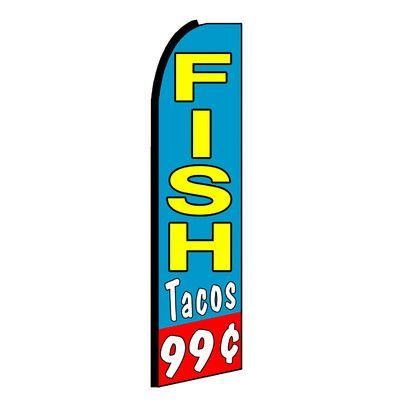 NeoPlex Fish Tacos 99 Cents Low Swooper Flag