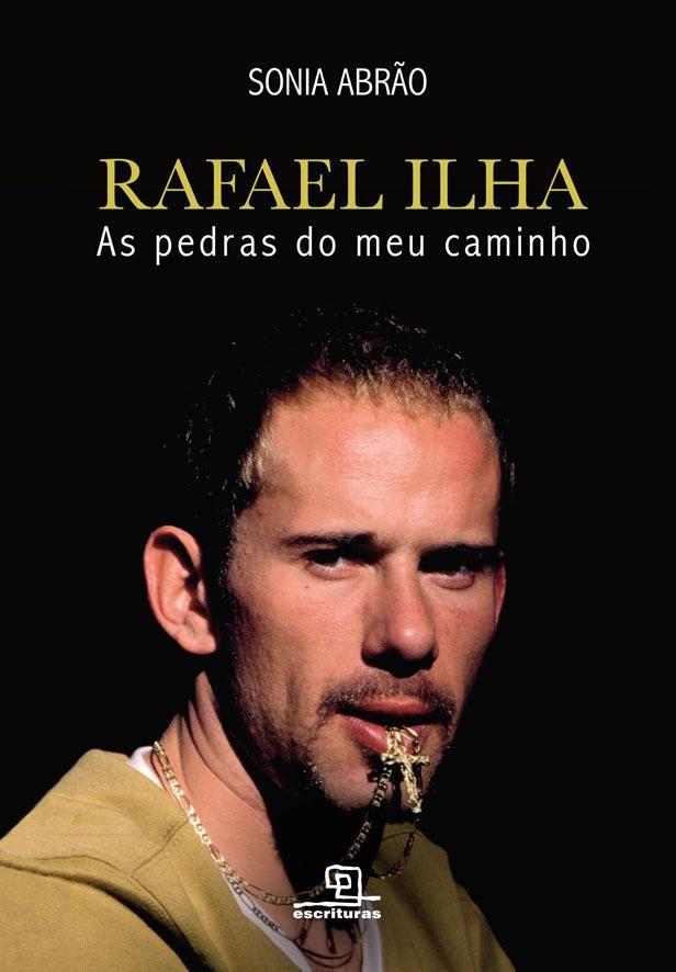 Rafael Ilha As Pedras Do Meu Caminho Com Imagens Rafael Livros