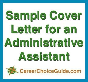 Cover Letter Sample For An Administrative Assistant  All Things