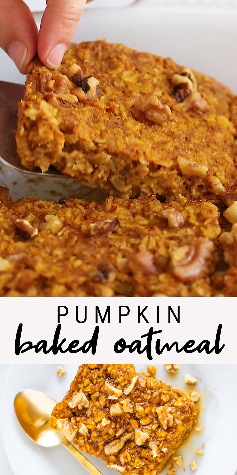 Easy Pumpkin Baked Oatmeal (Vegan + GF)   Eating Bird Food
