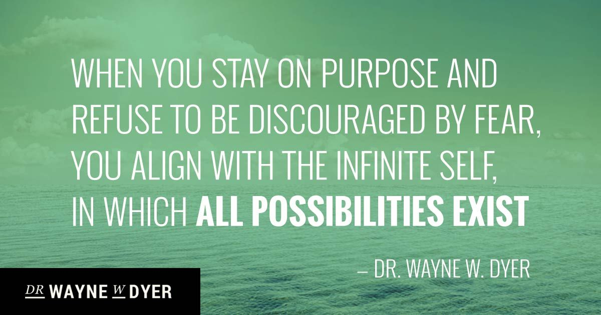 Image result for wayne dyer quotes on purpose