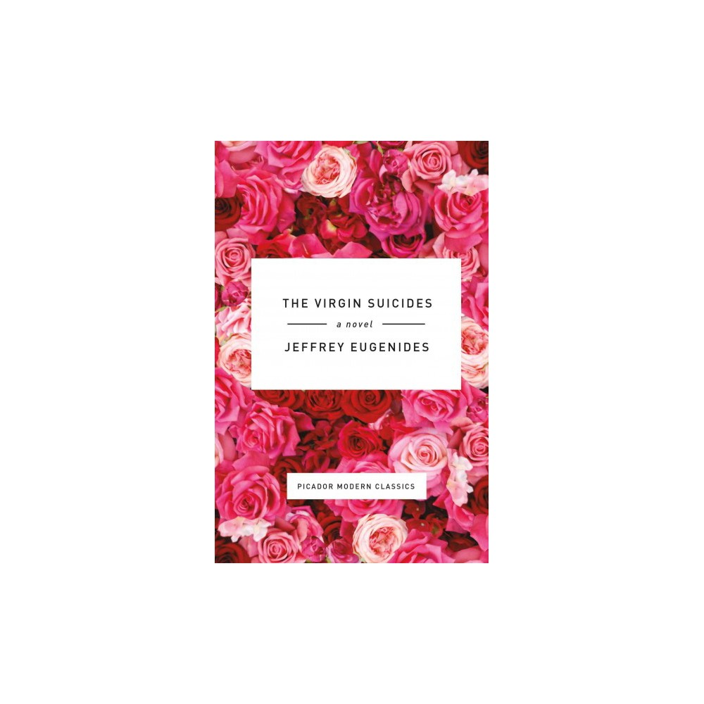 The Virgin Suicides ( Picador Modern Classics) (Hardcover)