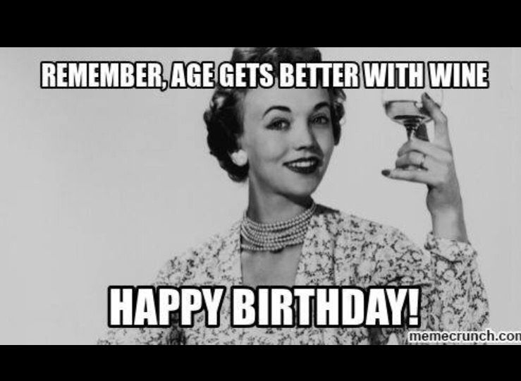 Happy Birthday Card Meme Wine Birthday Pinterest Happy