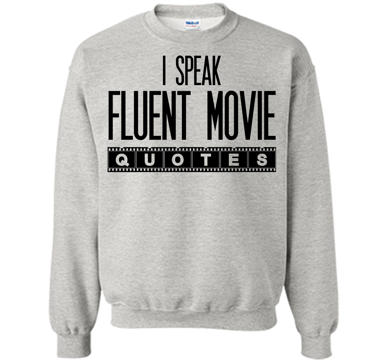 I speak fluent movie quotes tshirt products pinterest products