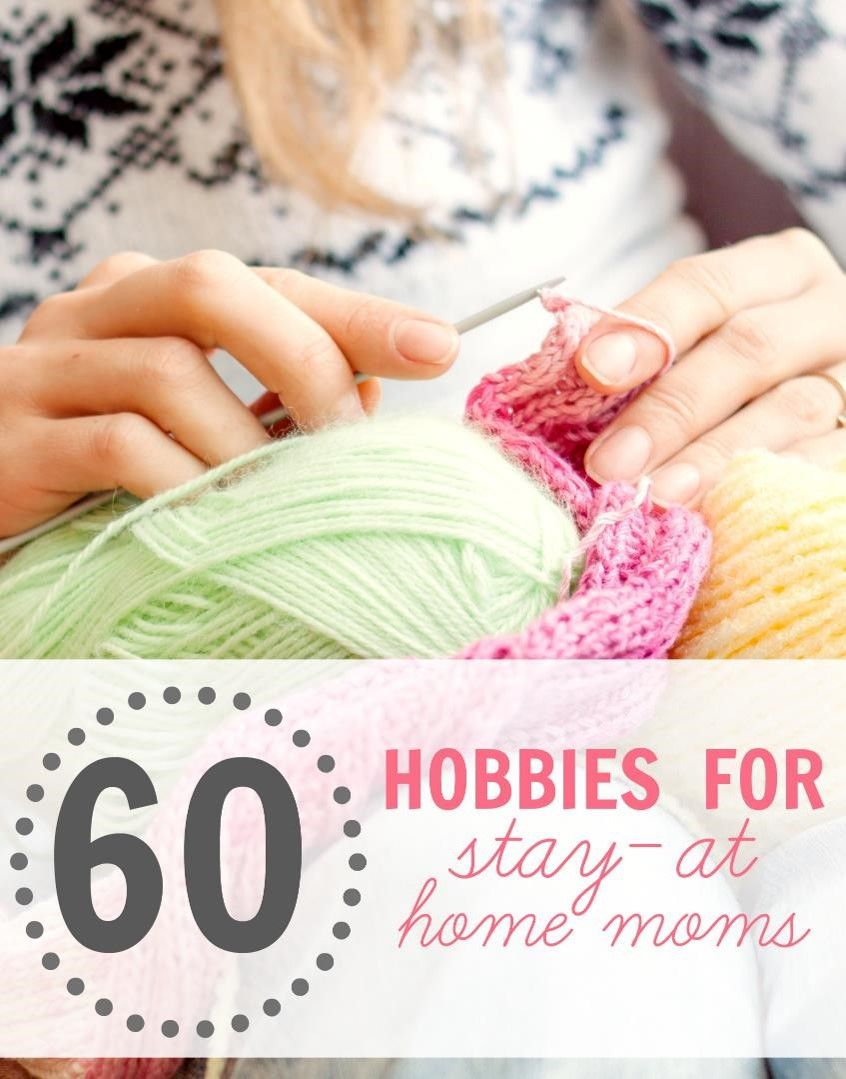 awesome hobbies for moms hobbies to cure your loneliness are you a sahm who needs a creative outlet here are some reasons that hobbies