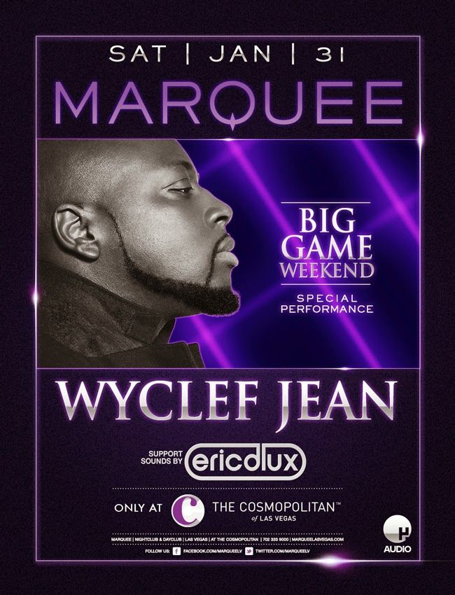 Anew Productions: Wyclef Jean at Marquee Nightclub JAN 31