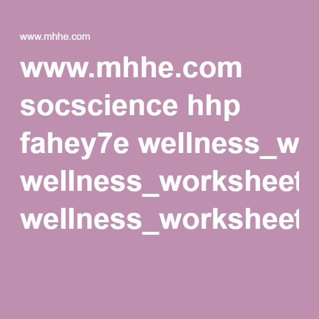 www.mhhe.com wellness worksheets. self-exploration: identity, values ...