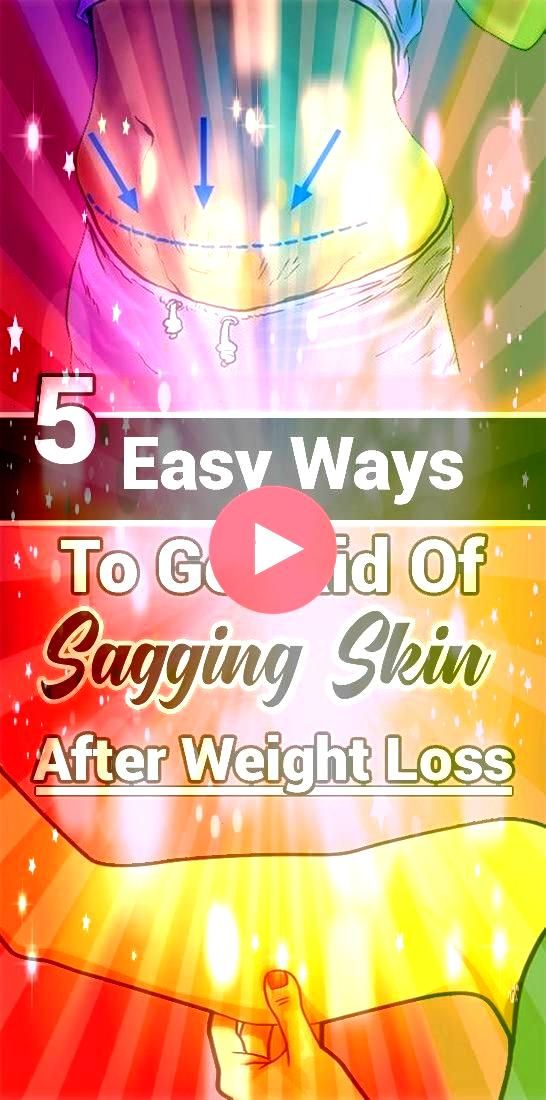Ways To Get Rid Of Sagging Skin After Weight Loss 5 Easy Ways To Get Rid Of Sagging Skin After Weight Loss5 Easy Ways To Get Rid Of Sagging Skin After Weight Loss Try ALL...