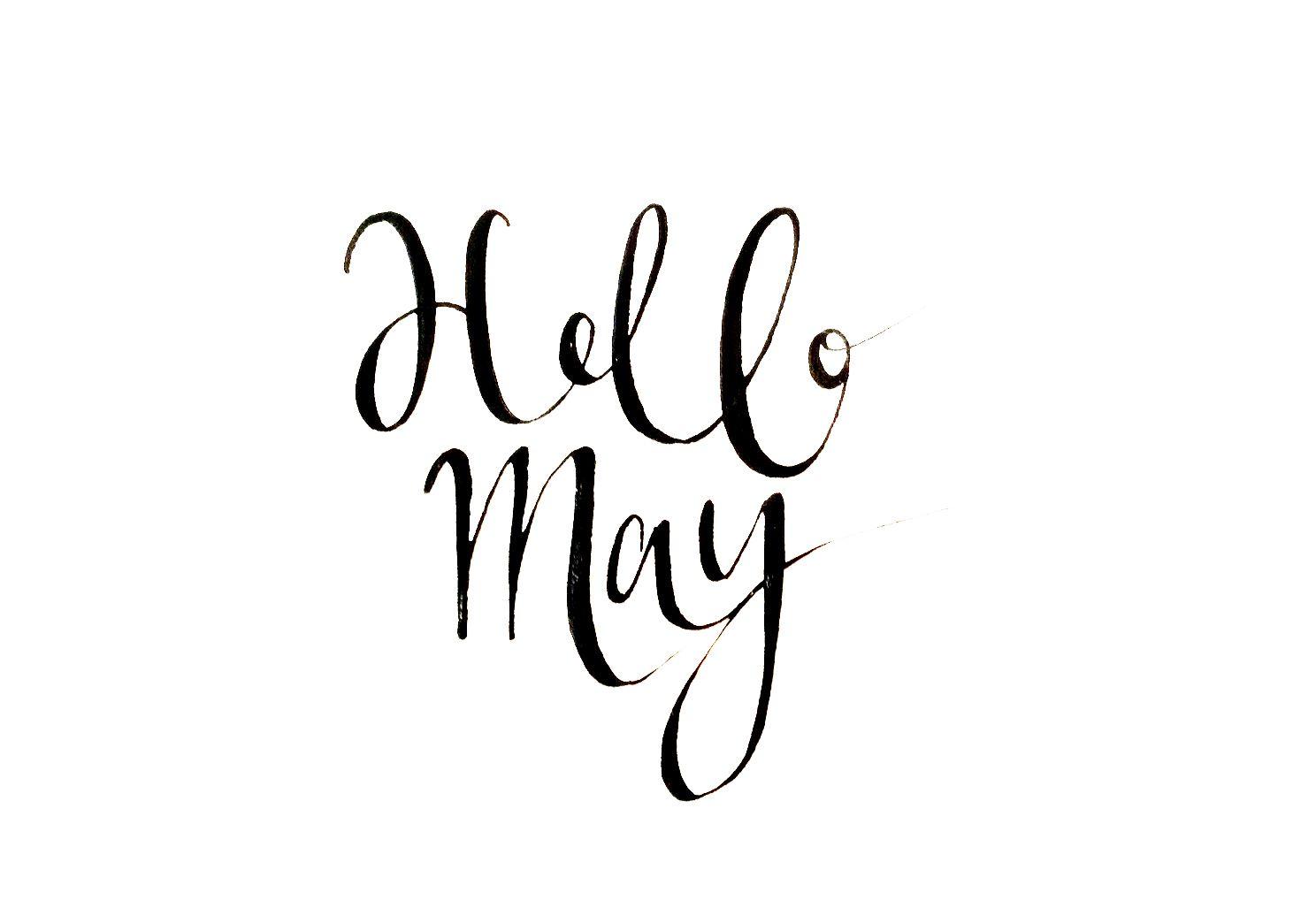 Hello May Theblacklinebylauren