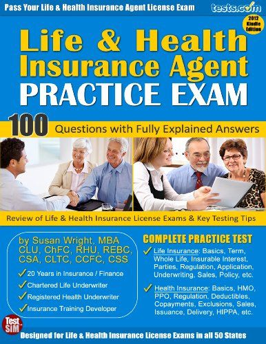 Life And Health Insurance Agent Licensing Practice Exam Life And