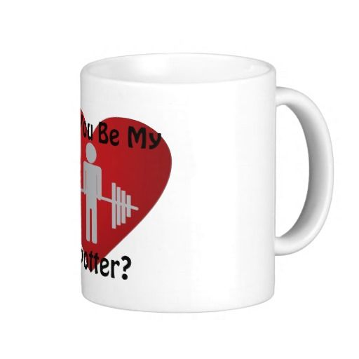 Will Your Be My Spotter? Coffee Mugs