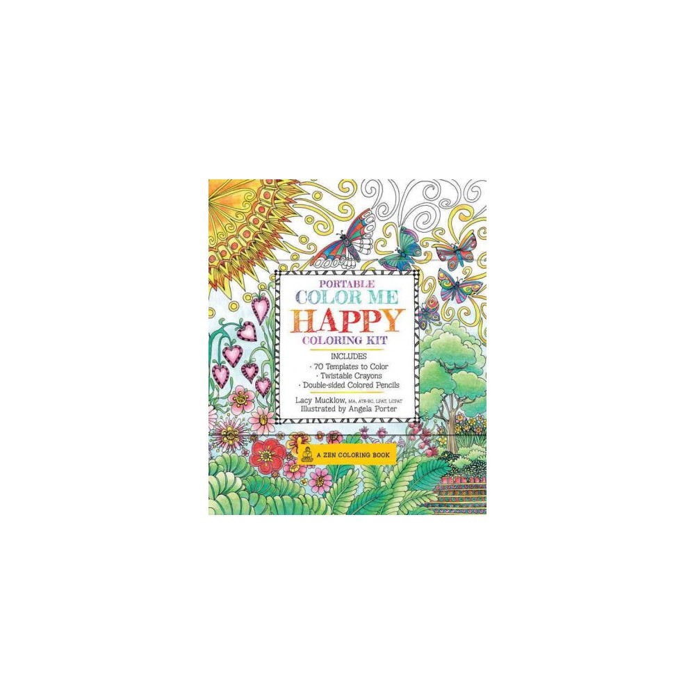 Portable Color Me Happy Adult Coloring Book 70 Templates That Will Make You Smile Books Colored Pencils Twistable
