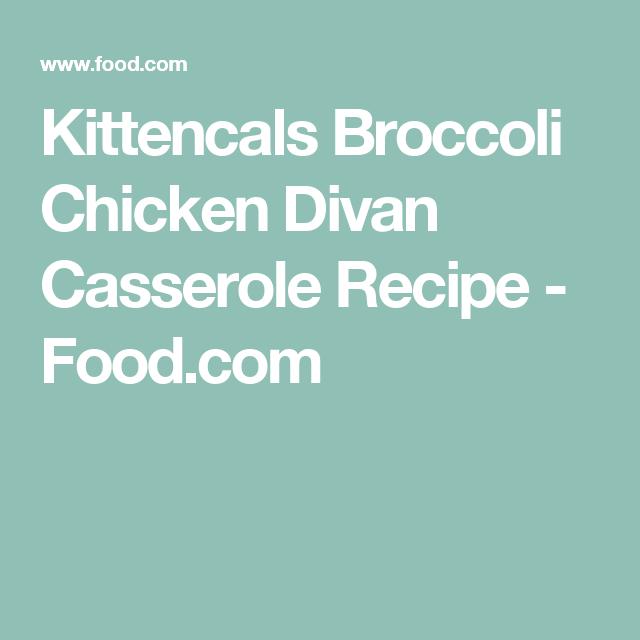 Kittencals Broccoli Chicken Divan Casserole Recipe - Food.com