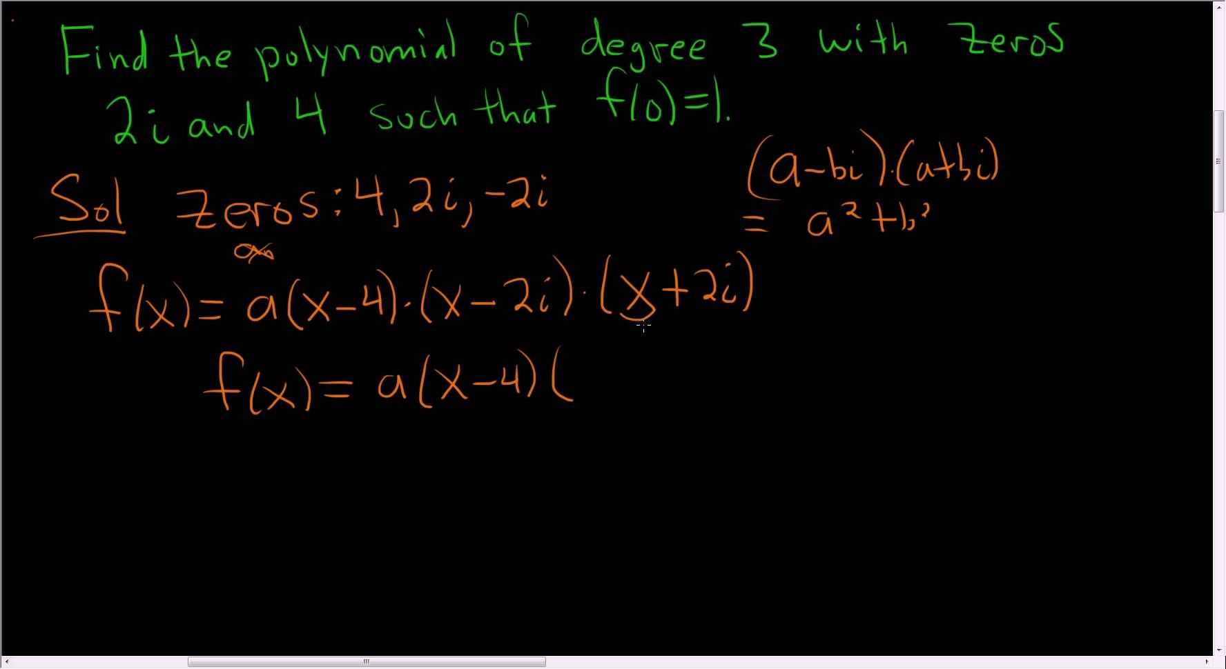 Find The Polynomial Given The Zeros And A Point