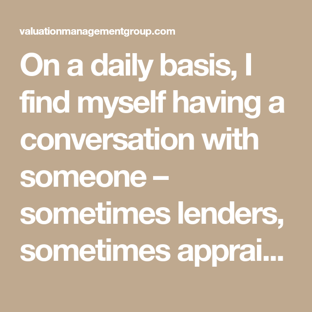 Lender Appraisals: Questions Banks, Credit Unions And Lenders Should Ask