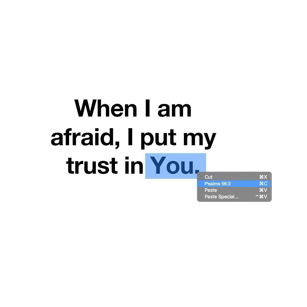 Park Art|My WordPress Blog_When I Am Afraid I Will Trust In You Scripture