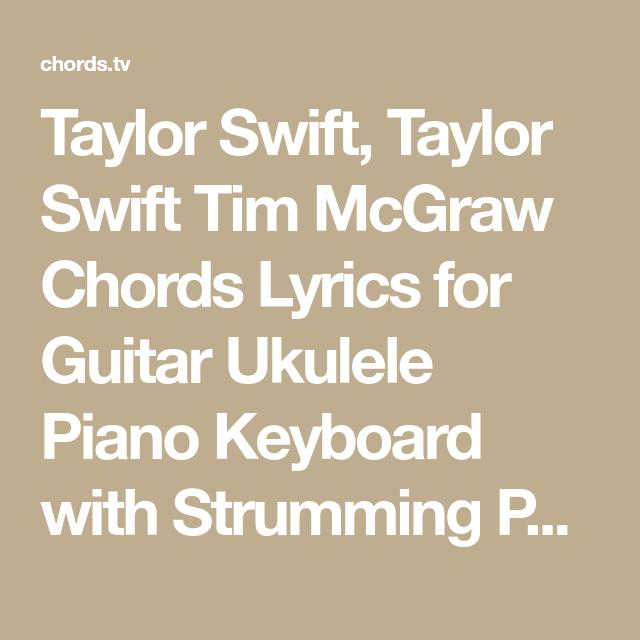 Taylor Swift Taylor Swift Tim Mcgraw Chords Lyrics For Guitar