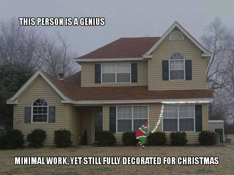 Grinch stealing house lights. Minimal work, yet still fully decorated for  christmas :) My hubby got genuinely excited over this idea. - 19 Totally Amusing Christmas Decorations Funny Pinterest Funny