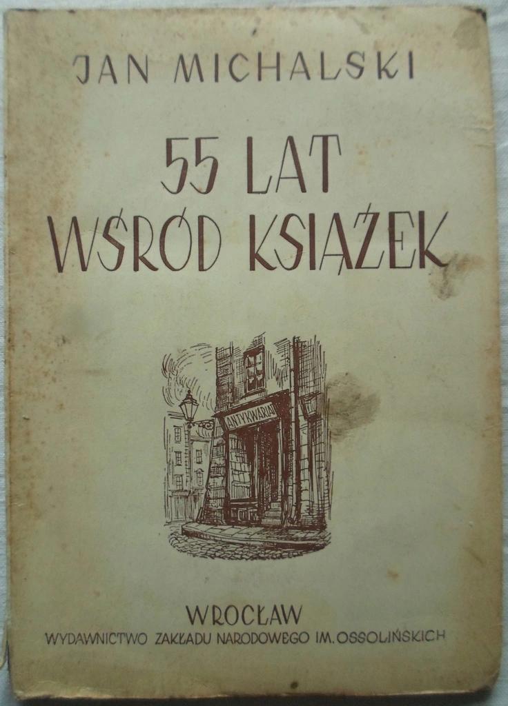 Jan Michalski 55 Lat Wsrod Ksiazek 8557528817 Oficjalne Archiwum Allegro Lat Allegro
