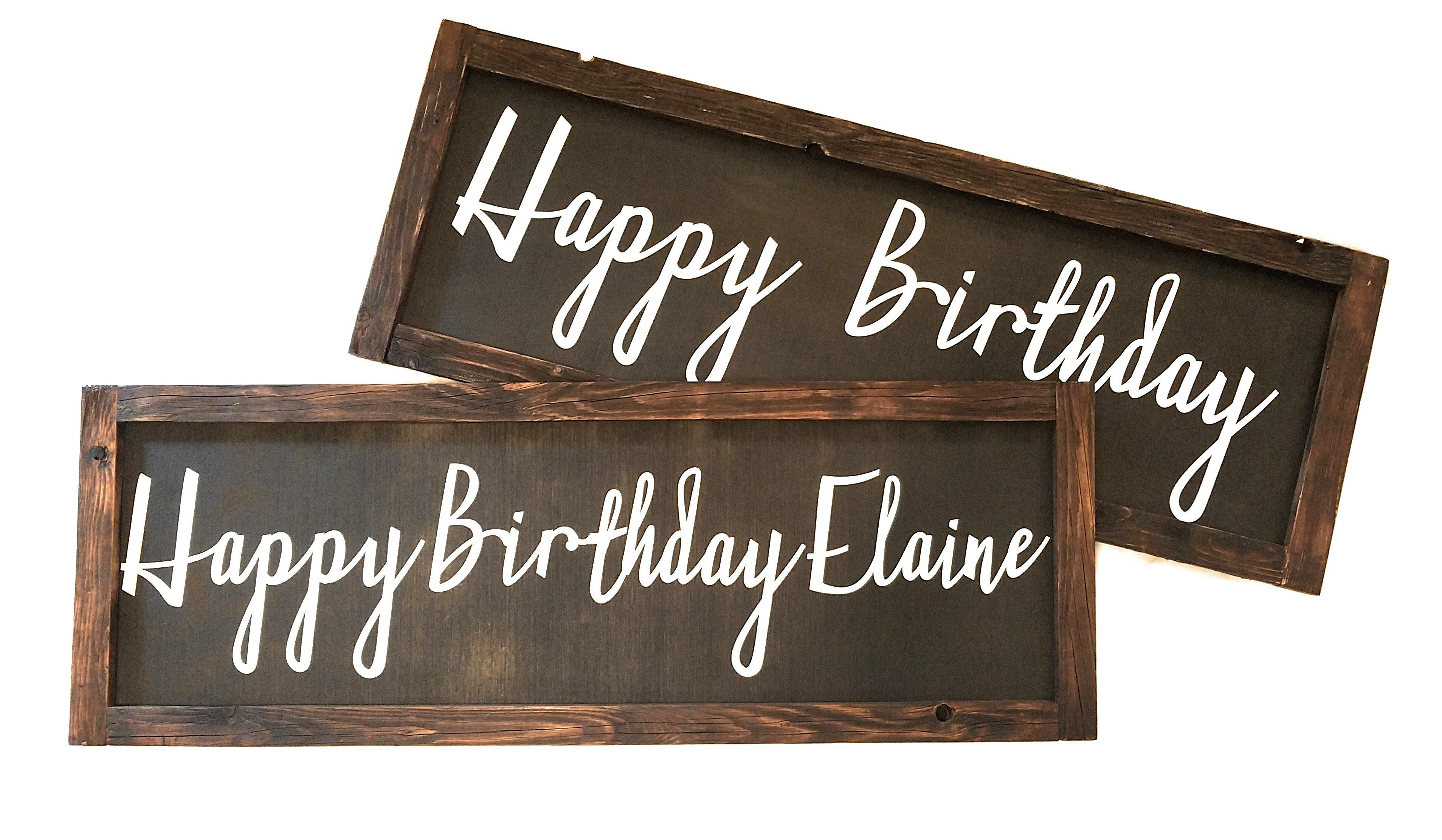 Wood Happy Birthday Sign Can Be Personalized Rustic Farmhouse Decor Happy Birthday Signs Birthday Sign