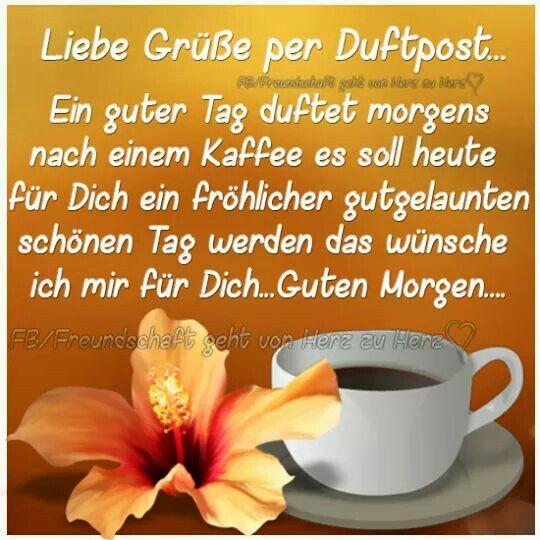 Pin Von Christine Dietrich Auf Guten Morgen Grüße Guten