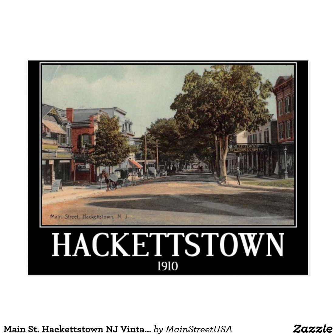 Main St Hackettstown Nj Vintage Postcard Zazzle Com Hackettstown Vintage Postcard Postcard