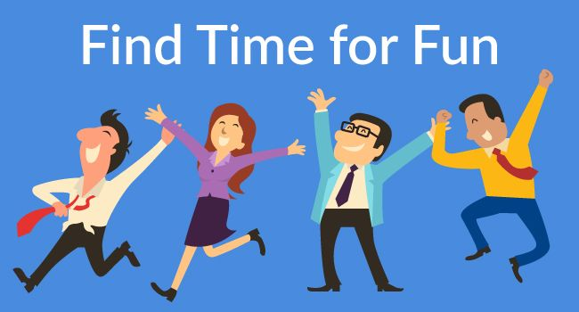 Finding Time For Fun In Your Busy Life Finding Time Busy Life Fun