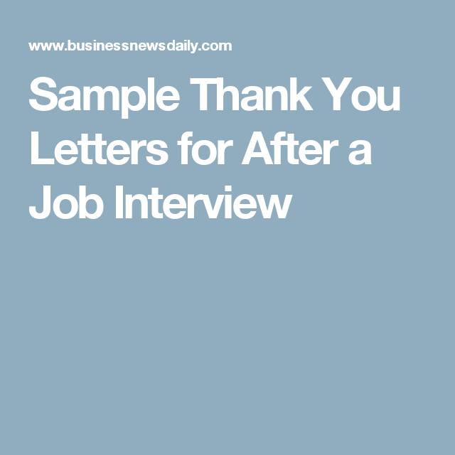 Sample Thank You Letters For After A Job Interview  Interview