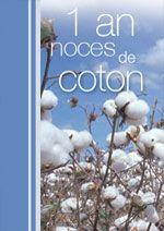 1 an noces de coton anniversaire de mariage pinterest noces de coton coton et carte. Black Bedroom Furniture Sets. Home Design Ideas