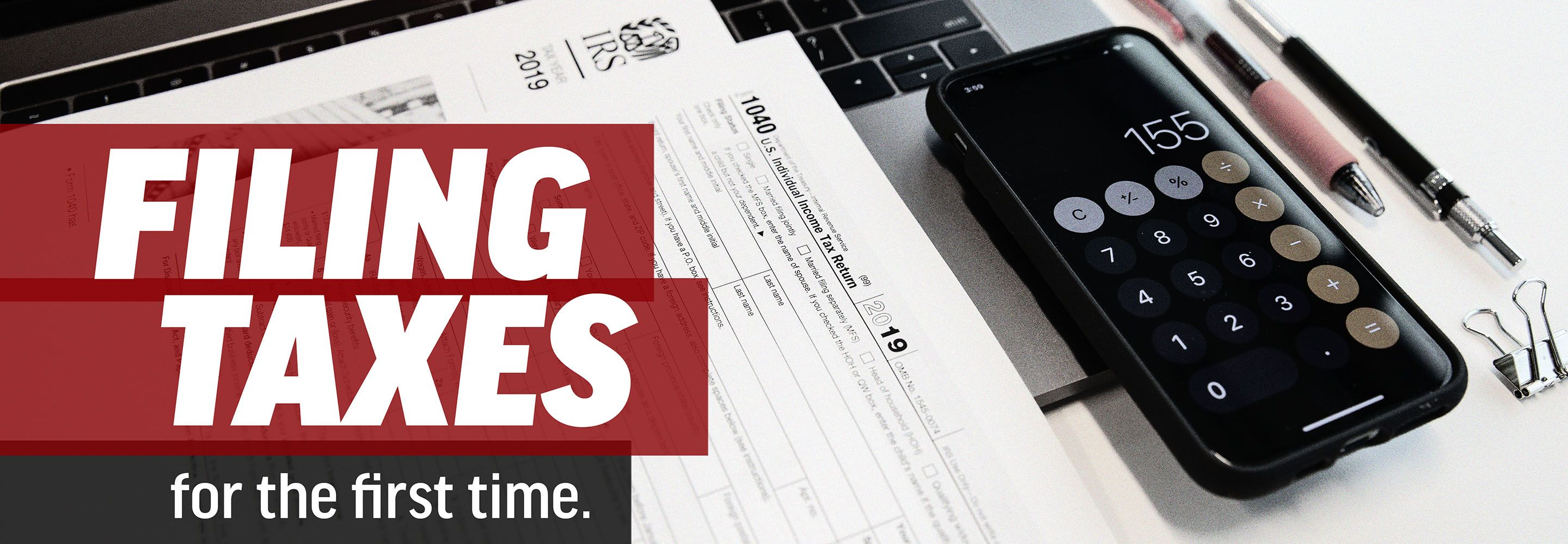 How to File Taxes for the First Time Filing taxes