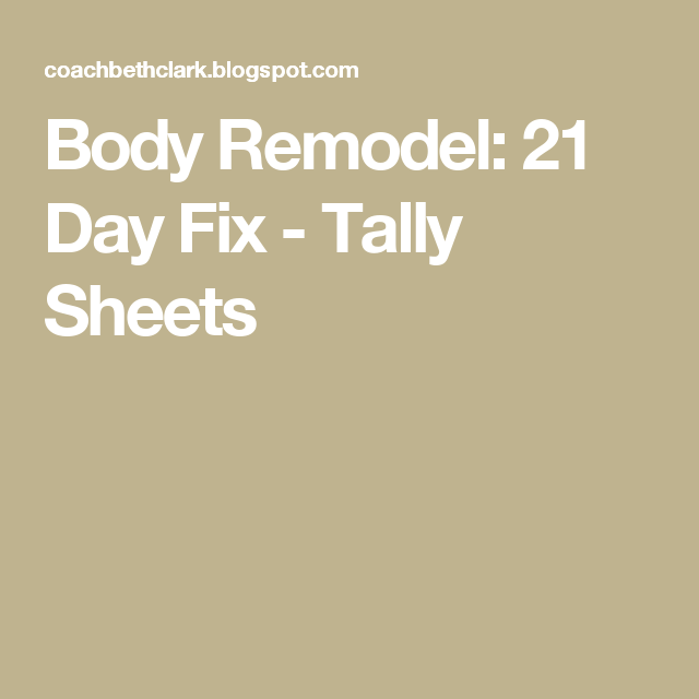 Body Remodel: 21 Day Fix - Tally Sheets
