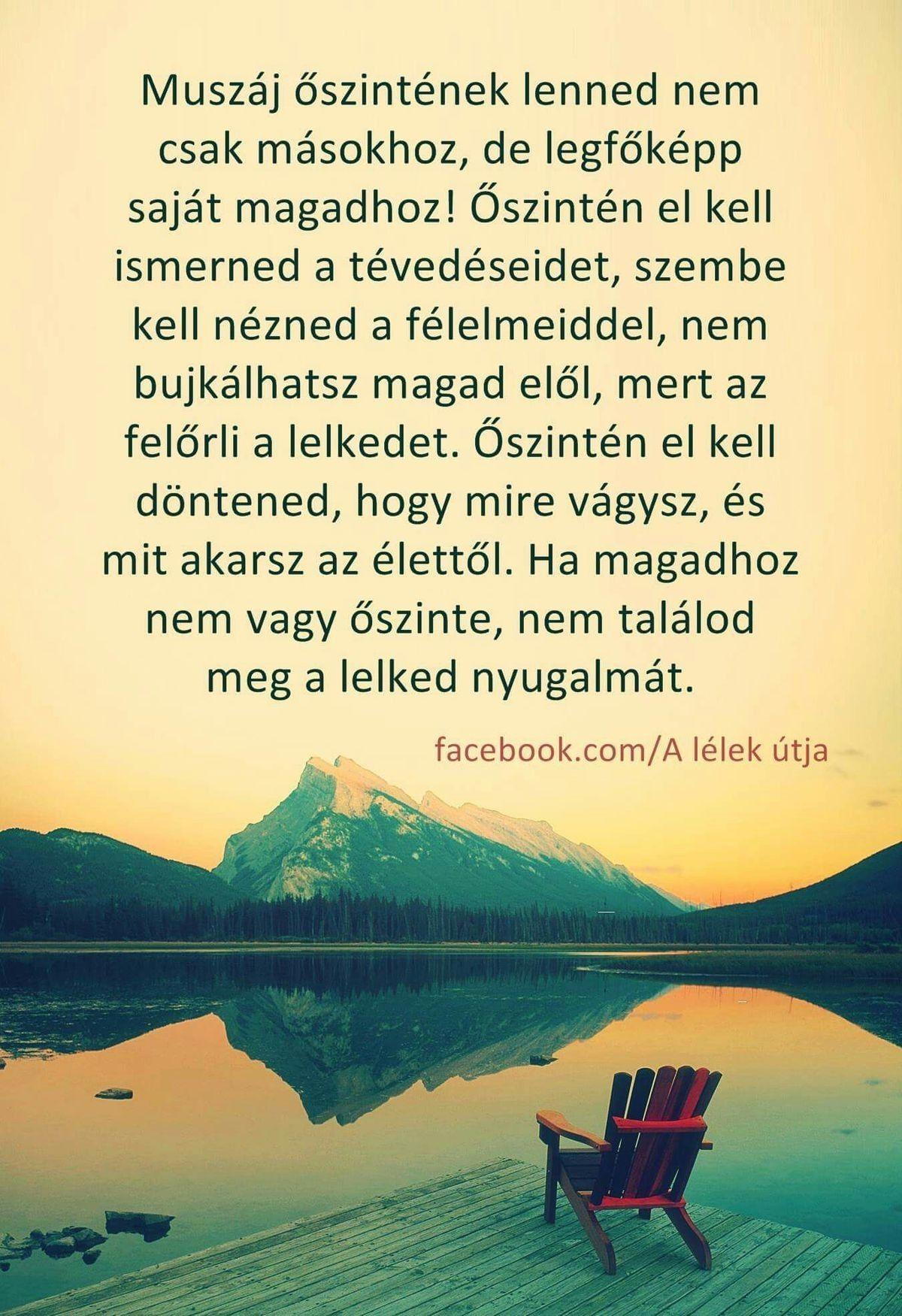 legjobb őszinteség idézetek LÉGY őszinte saját magadhoz ♡♡♡   Affirmation quotes