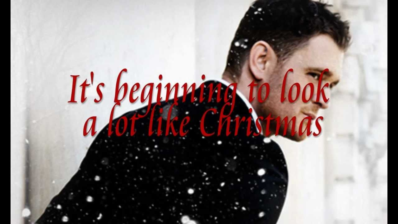 Michael Buble Weihnachten.It S Beginning To Look A Lot Like Christmas Michael Bublé Lyrics