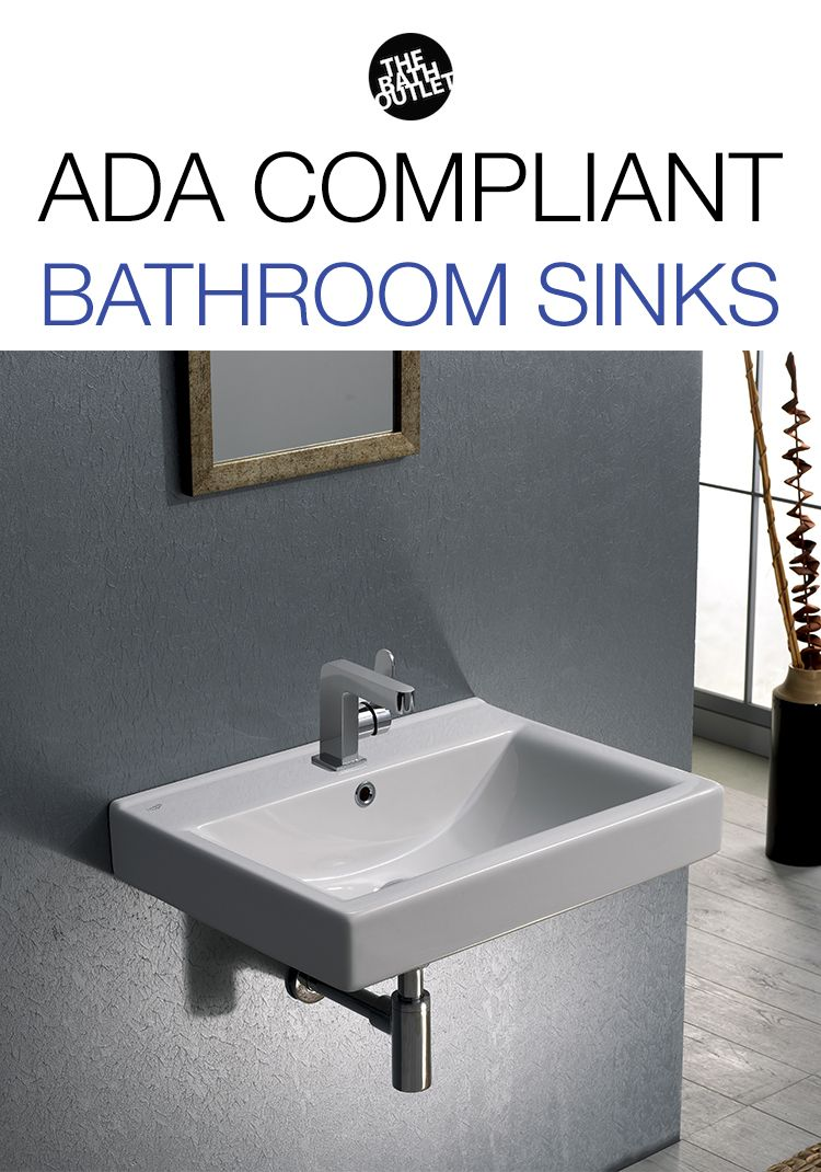 Shop From Our Selection Of Ada Compliant Bathroom Sinks Available In Many Sizes And Shapes Ada Bathroom Ada Sink Sink