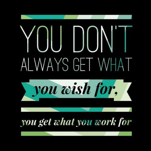 You Don T Always Get What You Want Only What You Deserve A Reminder To Not Take Blessings For Granted Powerful Quotes Image Quotes Quotes