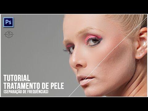 Tutorial - Tratamento de pele profissional (Separação de frequências) Photoshop CS6 - YouTube