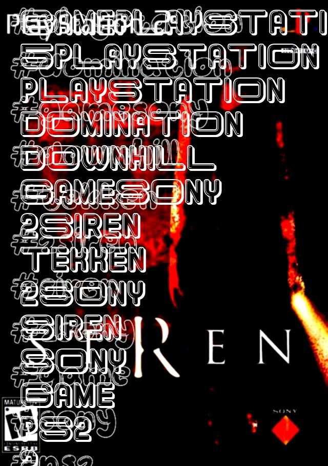 Game Siren Sony Playstation 2 GameSony Playstation 2 Game Siren Sony Playstation 2 Game Downhill Domination  PS2 Game Tekken 5 Sony Playstation 2 GamePlaystation 2 Game S...