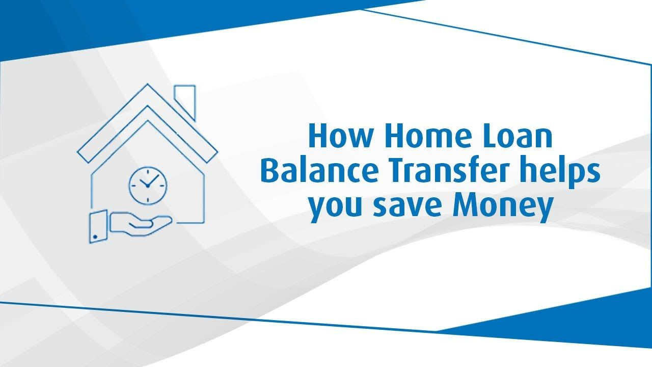 How Home Loan Balance Transfer Helps You Save Money Bajajfinserv Saving Money Loan Interest Rates Finance Tips