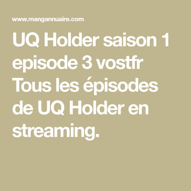 Uq holder episode 1 vostfr