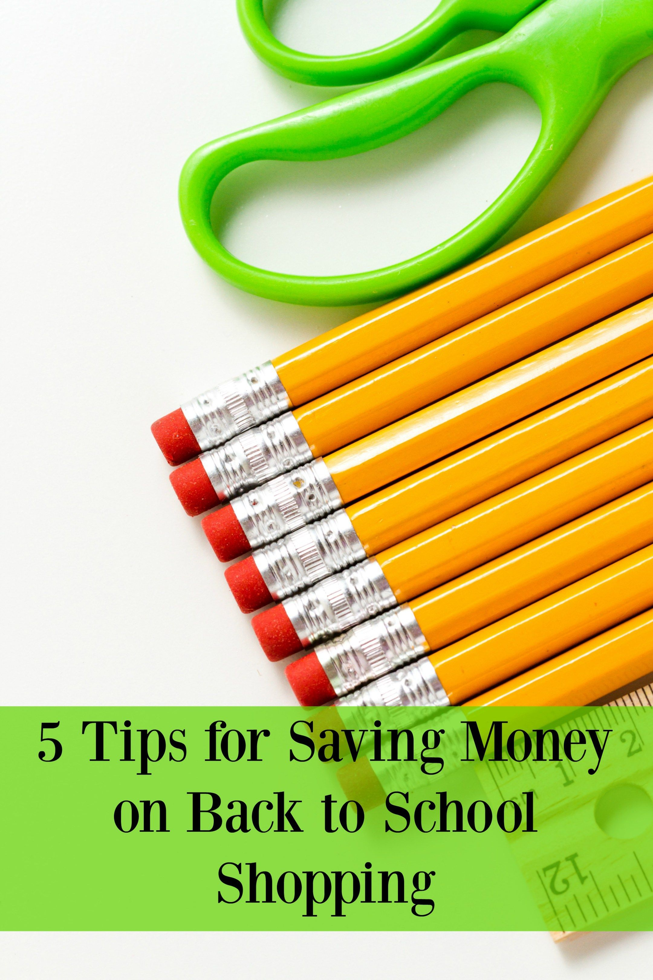 5 Tips For Saving Money On Back To School Shopping