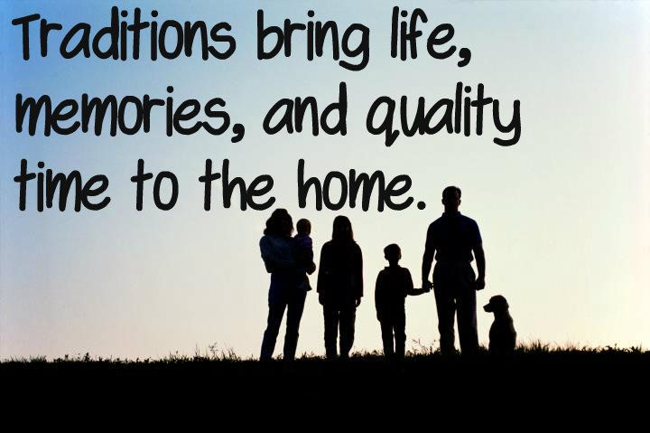 traditions are an essential element of a healthy happy home
