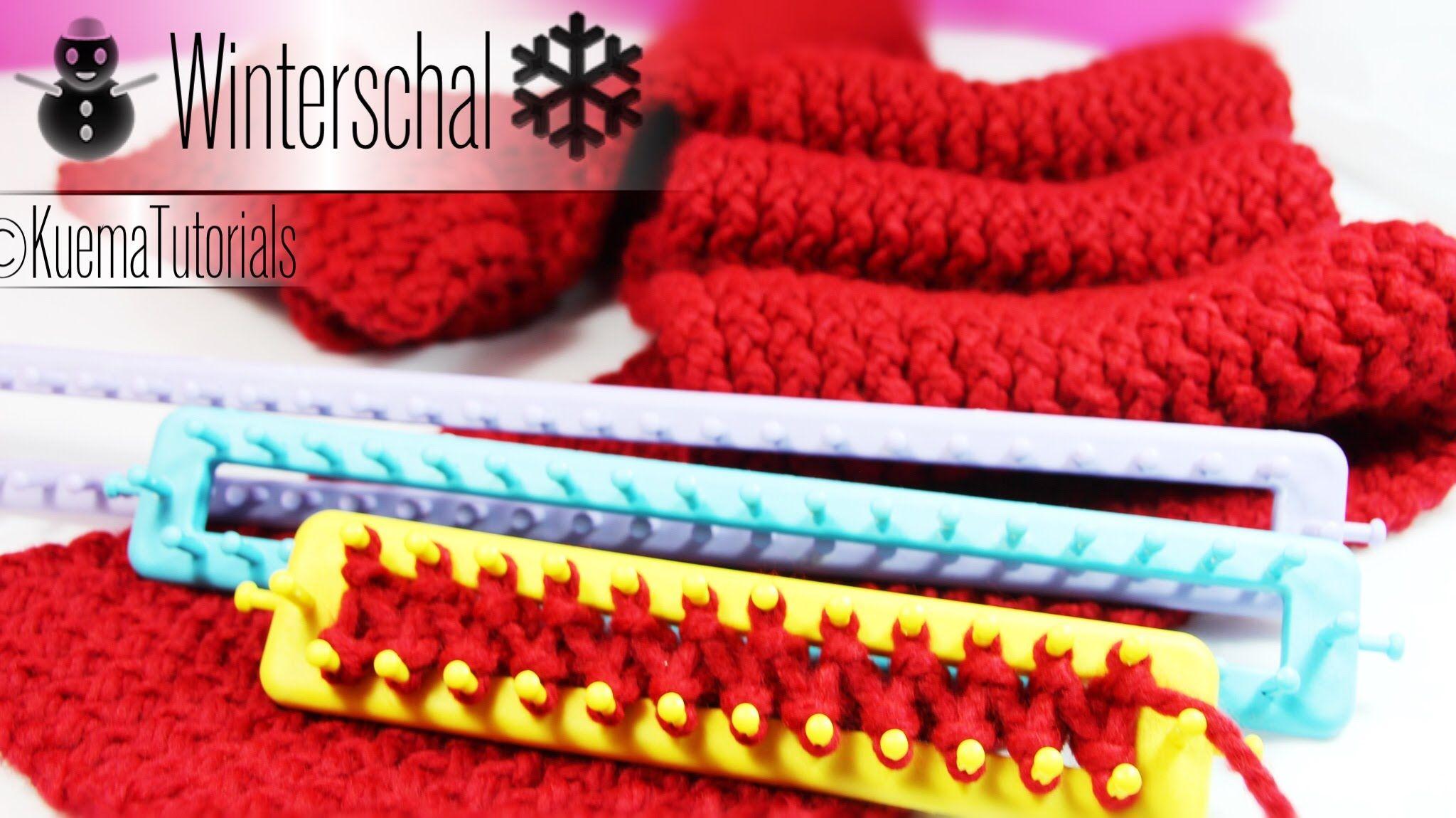 Knitting Loom - einfacher kuscheliger Winterschal | Häkeln ...
