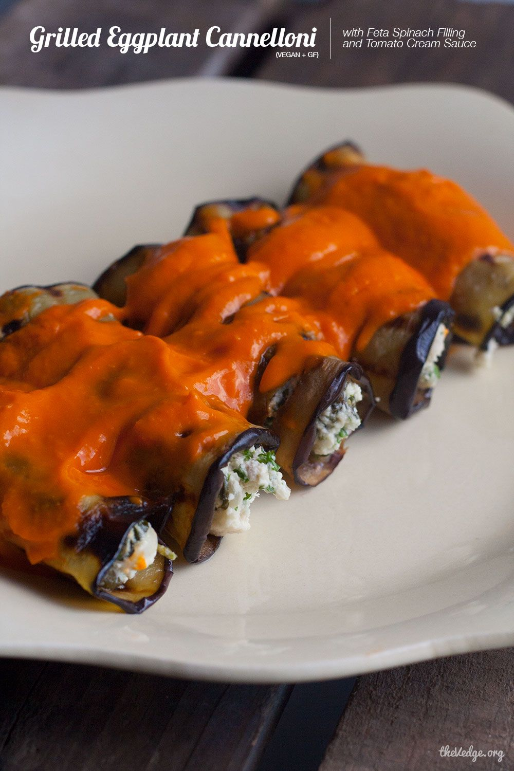 Grilled Eggplant Cannelloni with Feta Spinach Filling and Tomato Cream Sauce (Vegan + GF)
