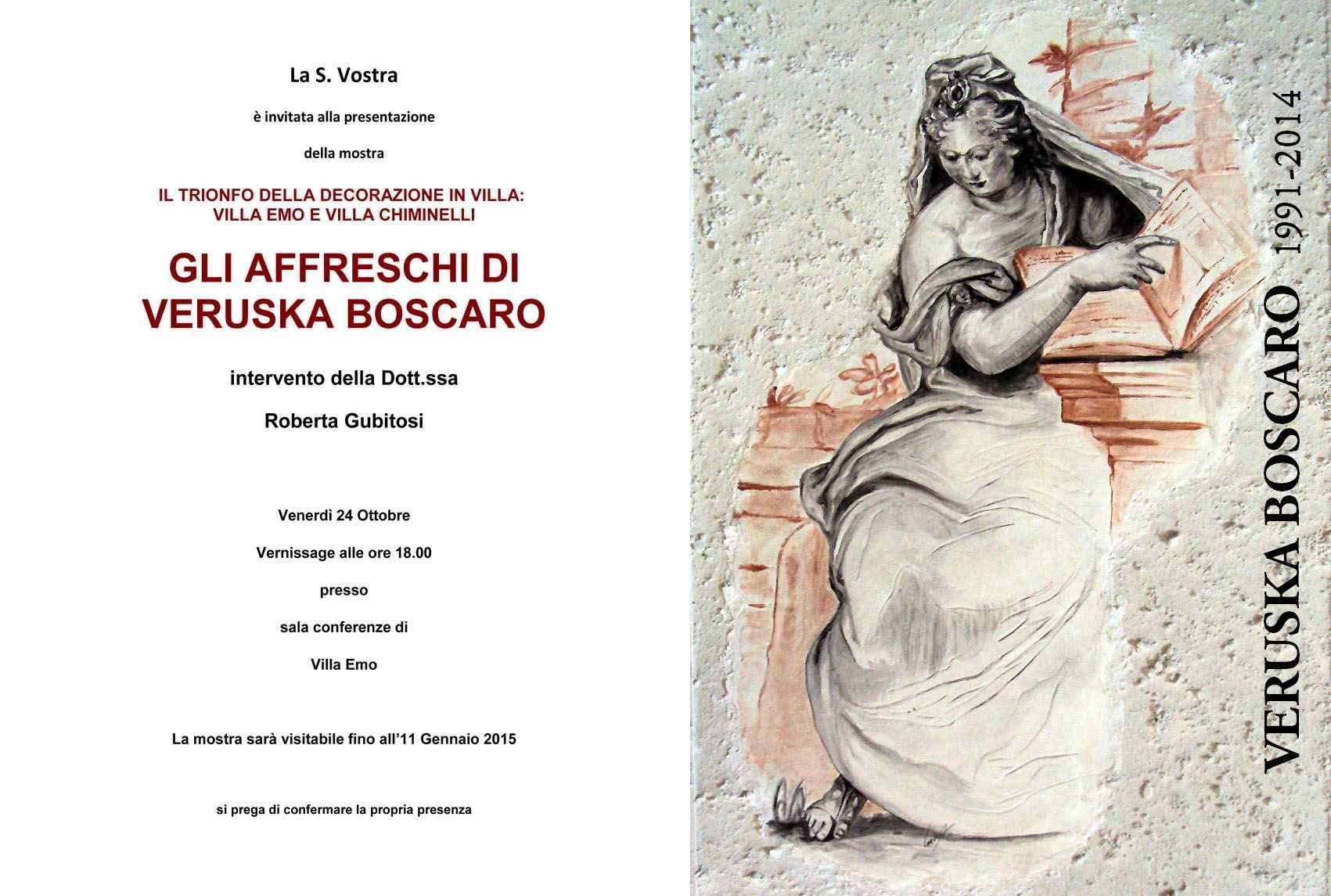 #VERNISSAGE #VERUSKA #BOSCARO Venerdì 24 OTTOBRE 2014 - Ore 18.00 presso SALA EMO di VILLA EMO Vernissage della mostra IL TRIONFO DELLA DECORAZIONE IN VILLA: VILLA EMO e VILLA CHIMINELLI. GLI AFFRESCHI DI VERUSKA BOSCARO  Interverrà la Dott.sa Roberta Gubitosi.  Seguirà una degustazione dei vini di Villa Chiminelli, in collaborazione con i sommelier AIS Veneto.  Ingresso LIBERO   L'esposizione delle opere di Veruska Boscaro sarà visitabile fino all'11 GENNAIO 2014.