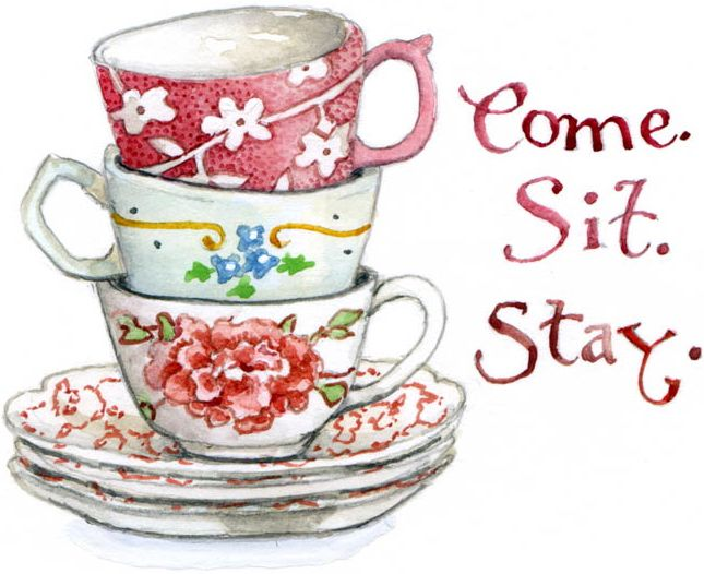 Slow down for hot tea, a good friend and great conversation...love your life... slow down and sip tea !