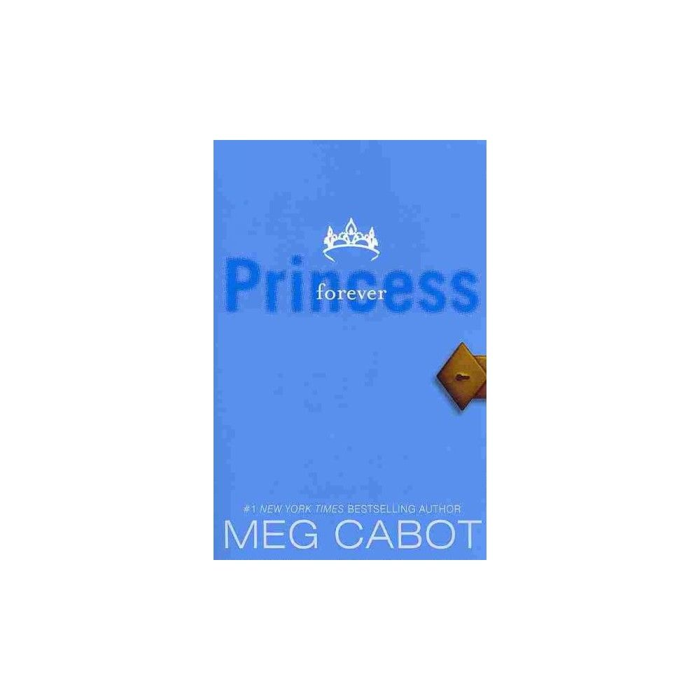 Forever Princess Volume X The Princess Diaries