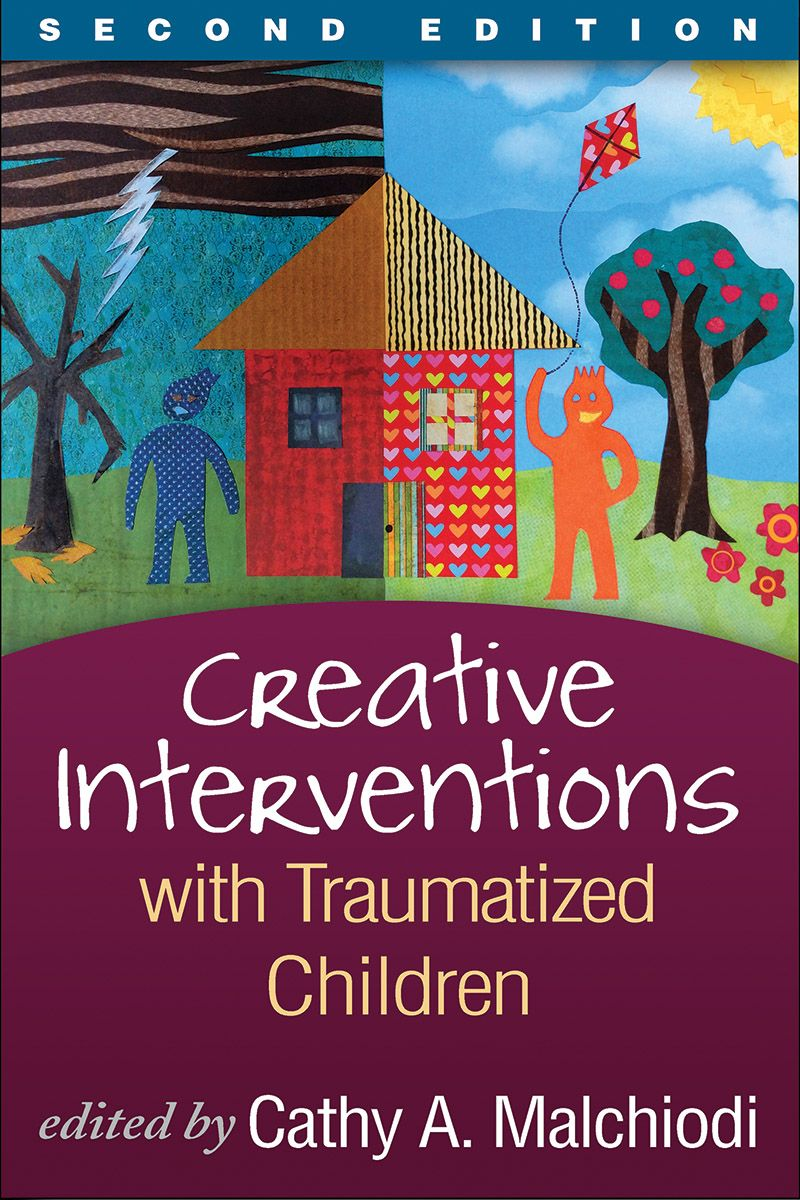 Creative Interventions with Traumatized Children: Second Edition--New Edition of Bestseller w/ new chapters on EMDR, mass violence, mindfulness, focusing-oriented and expressive arts approaches.